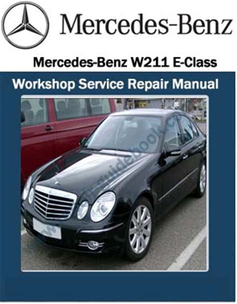 download car manuals 2011 mercedes benz e class interior lighting mercedes benz w211 e class workshop service repair manual pdf online repair manuals