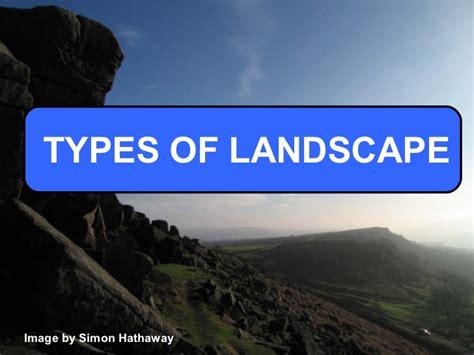 types of landscape types of landscape