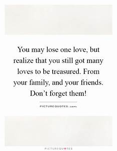 You may lose on... Treasured Love Quotes