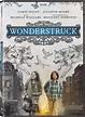 Wonderstruck DVD Release Date May 22, 2018
