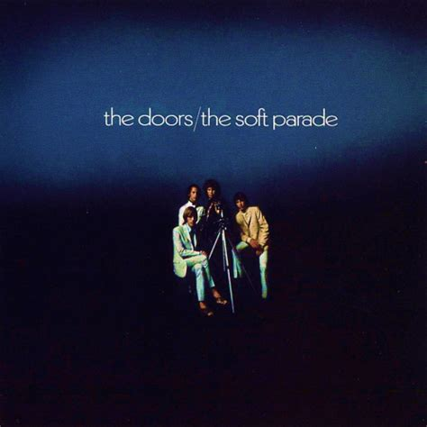 the doors the soft parade the doors the soft parade 1969 paintboxtalks
