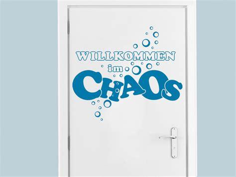 Wandtattoo Willkommen Im Chaos Von Wandtattoode