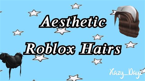 To access or purchase them, simply use this url. Aesthetic Roblox Hair Codes - YouTube