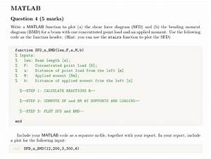 Solved  Matlab Question 4  5 Marks  Write A Matlab Functio