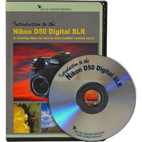 Blue Crane Digital Dvd Introduction To The Nikon D50 Bc105 B&h