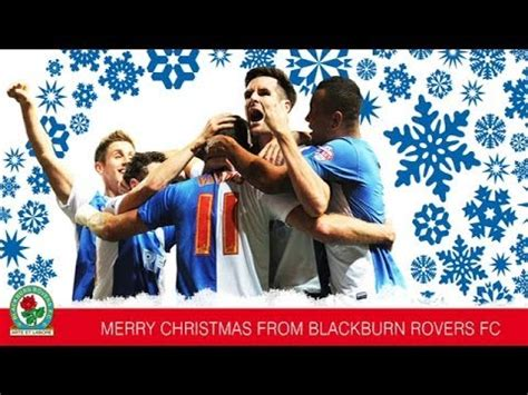 merry christmas from blackburn rovers fc youtube