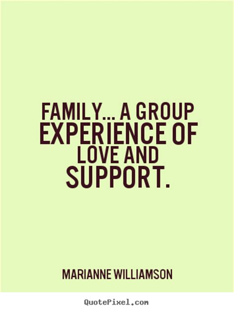marianne williamson image quotes family  group