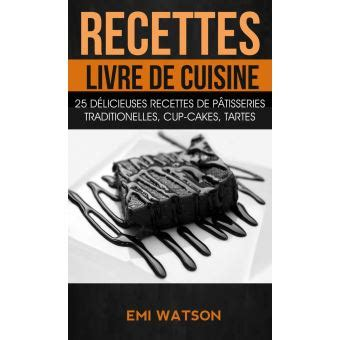recettes livre de cuisine  delicieuses recettes de