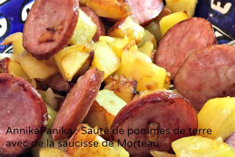 cuisiner la saucisse de morteau pommes de terres à la saucisse de morteau annikapanika