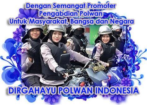 kata kata dirgahayu polwan tema ucapan hari ulang  polisi wanita republik indonesia