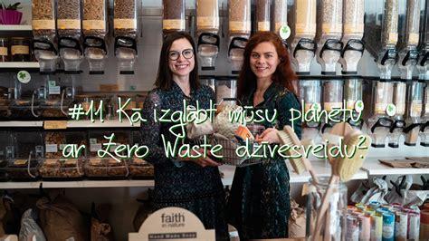 #11 Kā izglābt mūsu planētu ar Zero Waste dzīvesveidu ...