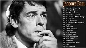 Les Plus Belles Chansons De Jacques Brel The Best Of