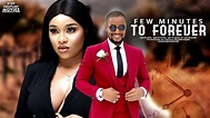 FEW MINUTES TO FOREVER - Nollywood Movie 2019 | StagaTV
