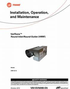 Trane Round In Out Installation And Maintenance Manual Vav