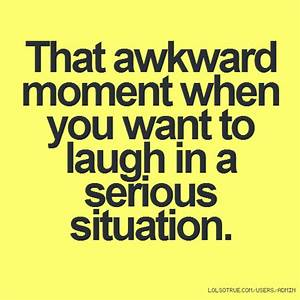 Awkward Situation Quotes. QuotesGram