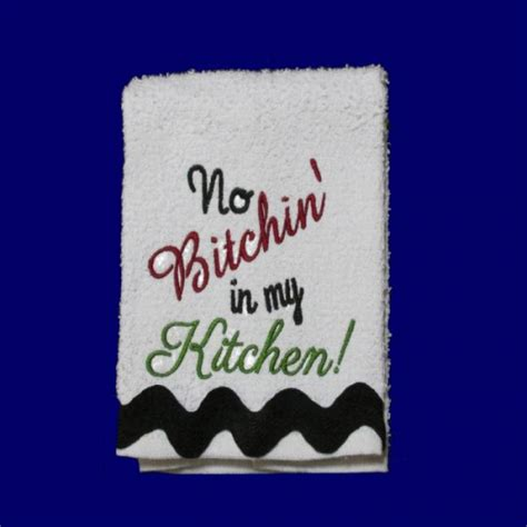 funny kitchen towel sayings nobbieneezkids