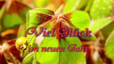 sprueche zu neujahr  mit glueckskaefer gluecksklee youtube