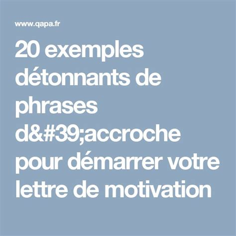 phrase d accroche publipostage 28 images 17 best ideas about lettre motivation on cv lettre