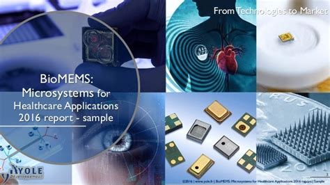 Bio Memes - biomems microsystems for healthcare applications 2016 report by yole