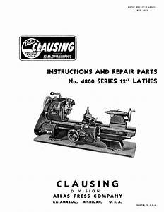 Clausing 100    Atlas 4800 Series 12 U0026quot  Lathe Instructions