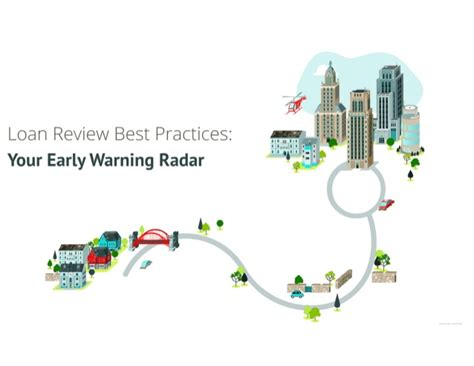 Loan Review Best Practices Your Early Warning Radar