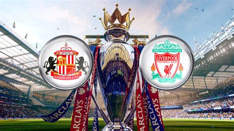 Sunderland vs Liverpool Prediction, Betting Tips, Preview ...