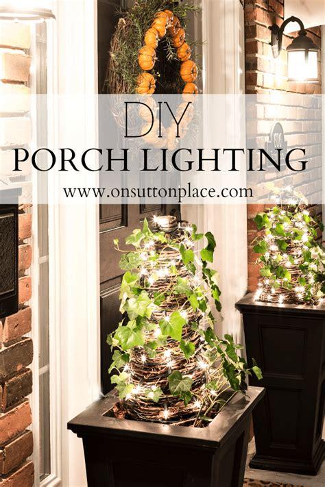 Diy Porch Lighting On Sutton Place