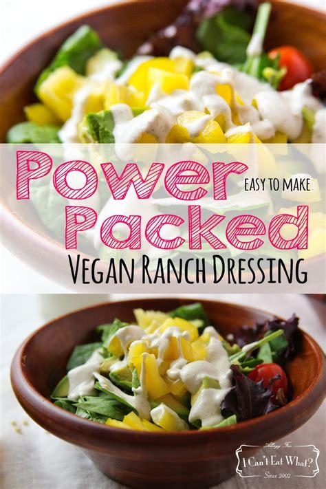 vegan ranch dressing power packed vegan ranch dressing i can t eat what