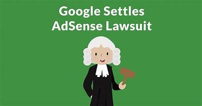 Lawsuit Google Adsense Settles Unfairly Earnings Alleging