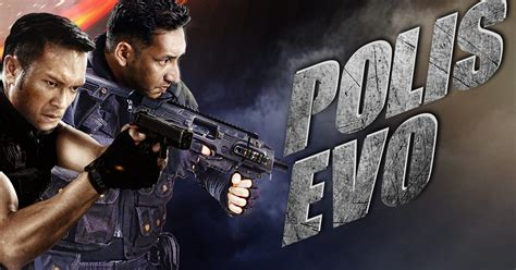 POLIS EVO FULL MOVIE TONTON SINI JE