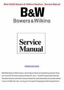 Bw N 802 Bowers Wilkins Nautilus Service Manu By Penninewell
