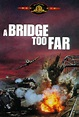 A Bridge Too Far (The Movie)