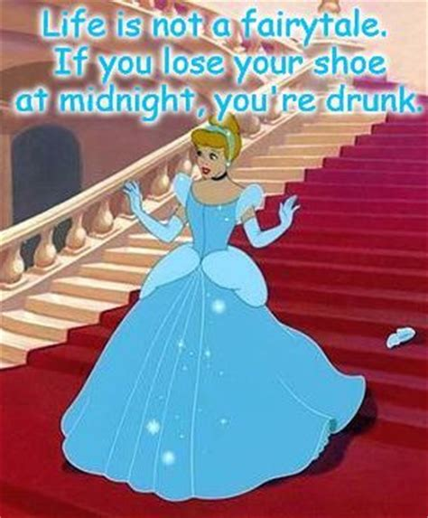 Buy All The Shoes Meme - life is not a fairytale if you lose your shoe at midnight you re drunk now that s a hoot