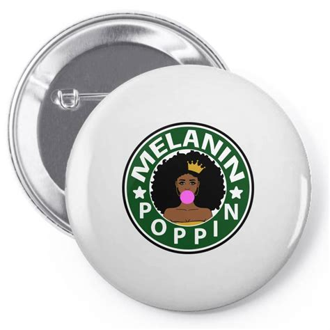 Custom Melanin Poppin 2020 Pin-back Button By Tiococacola ...