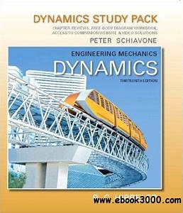 Engineering Mechanics Dynamics Body Diagram Workbook Chapter Review