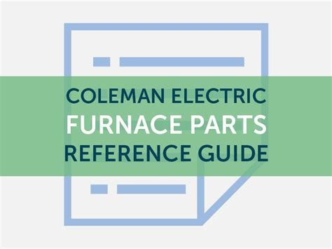 Coleman Electric Furnace Parts Quick Reference Guide