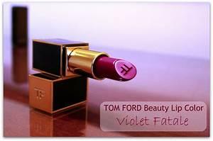 Review Roundup: TOM FORD Violet Fatale, Crimson Noir ...