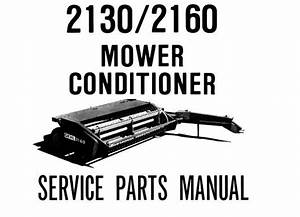 Download Complete Parts Manual For Gehl 2130    2160 Mower