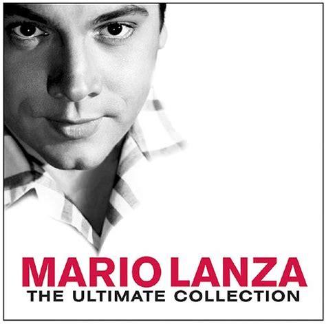 Mario Lanza The Ultimate Collection