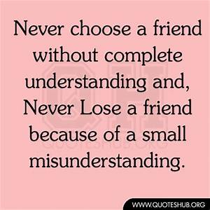Famous quotes a... True Love Missunderstanding Quotes