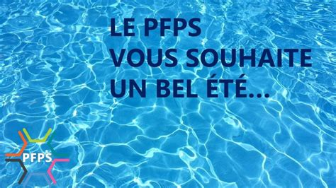Le Pfps Vous Souhaite Un Bel été Pfps Chu Rennes