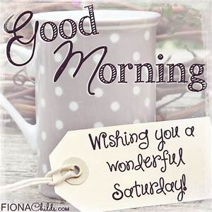 Good Morning Sa... Saturdays Morning Quotes