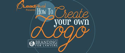 Create Your Own by Branding For Lawyers How To Create Your Own Logo