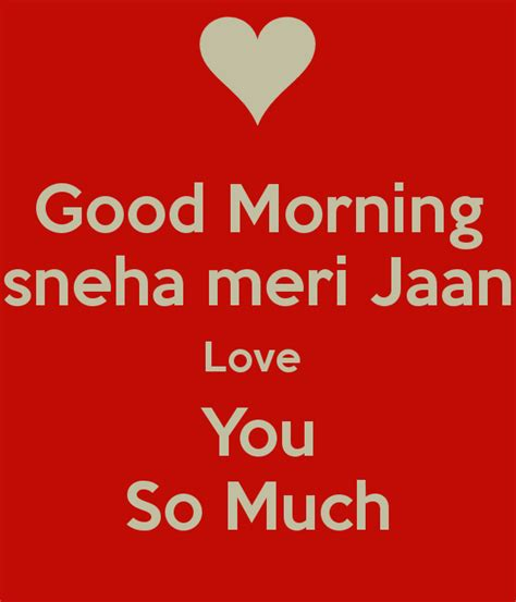 Good Morning Sneha Meri Jaan Love You So Much Poster. Positive Kanye Quotes. Life Quotes Water. Song Quotes In Spanish. Deep Quotes About Joy. Harry Potter Quotes From The First Book. Smile Quotes Images Download. Quotes About Change Constant. Beautiful Quotes Earth