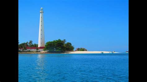 pantai pulau lengkuas belitung youtube