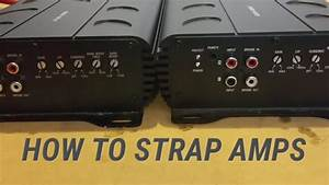 How To Strap Amps - Linking Two Strappable Mono Amps