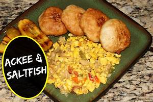 AUTHENTIC JAMAICAN ACKEE AND SALTFISH RECIPE | The ...