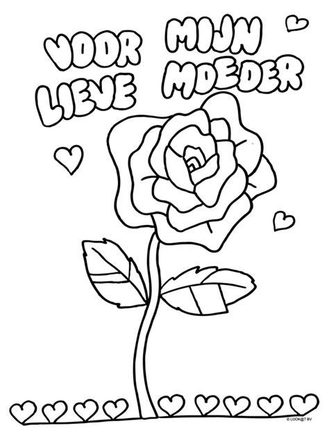 Leuke Kleurplaten Voor Moederdag by Kleurplaat Roos Voor Mijn Lieve Moeder Kleurplaten Nl