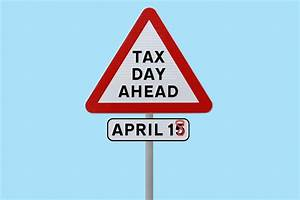 Is April 15 Tax Day This Year  Are Taxes Due Today