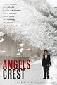 Angels Crest (2011) Posters - TrailerAddict